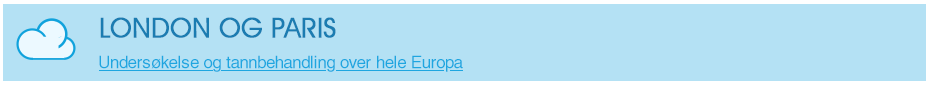 Undersøkelse og tannbehandling over hele Europa