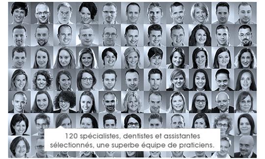 85 specialistes, dentistes et assistantes selectionnes, superbe equipe de praticiens